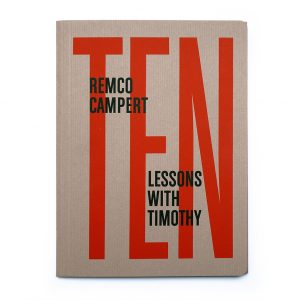 Ten Lessons with Timothy, Remco Campert, Demian, 2016