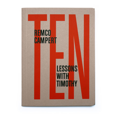 Remco Campert. Ten lessons with Timothy. Demian, 2016